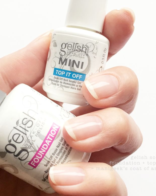 Gelish Soak Off Foundation plus Top it Off Manigeek Base Coat
