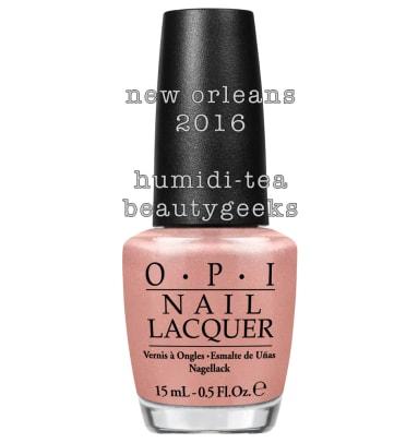 OPI New Orleans Humiditea 2016 Beautygeeks.jpg