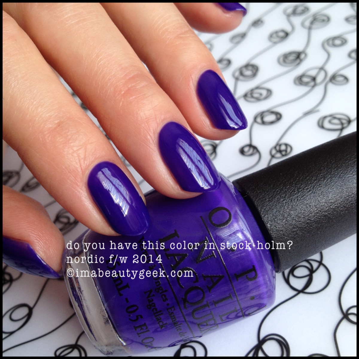OPI Do You Have This Color in Stock-Holm? OPI Nordic