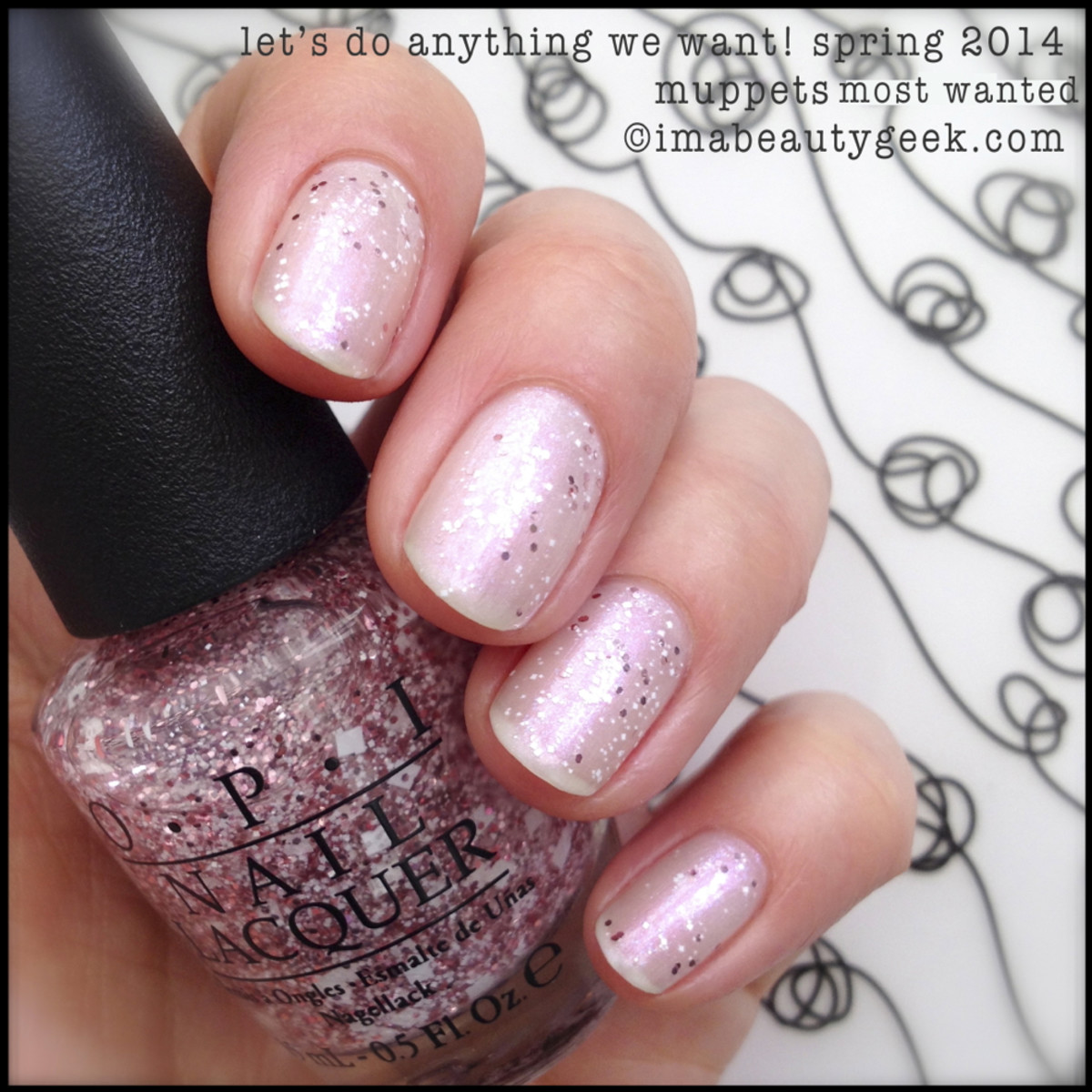 OPI Let's Do Anything We Want OPI Muppets Spring 2014