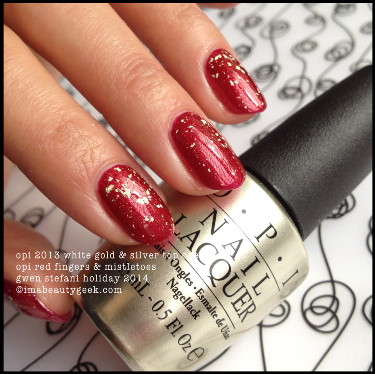 OPI Red Fingers and Mistletoes Gwen Stefani Holiday 2014 and OPI 2013 white gold & silver top coat