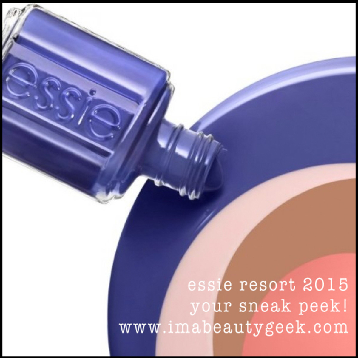 Essie Resort 2015 Sneak Peek PuddlePic Beautygeeks