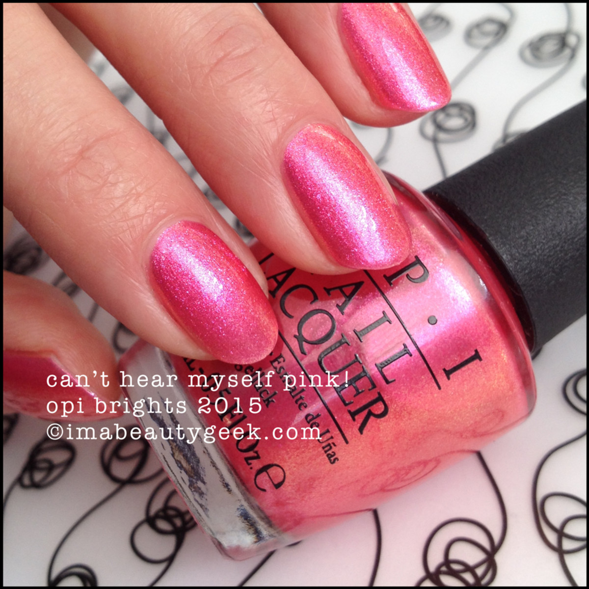 OPI Brights 2015_OPI Can't Hear Myself Pink!_2