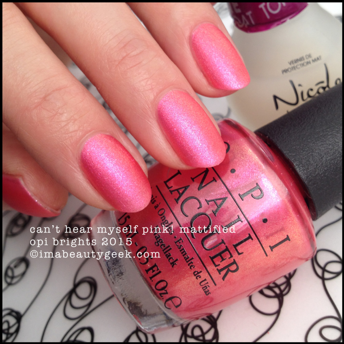 OPI Brights 2015_OPI Can't Hear Myself Pink Matte
