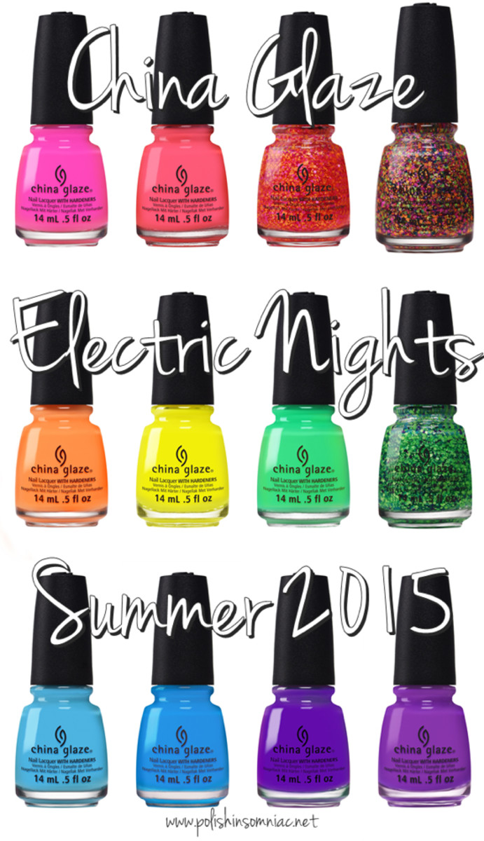 China Glaze Electric Nights Summer 2015 Collection Beautygeeks