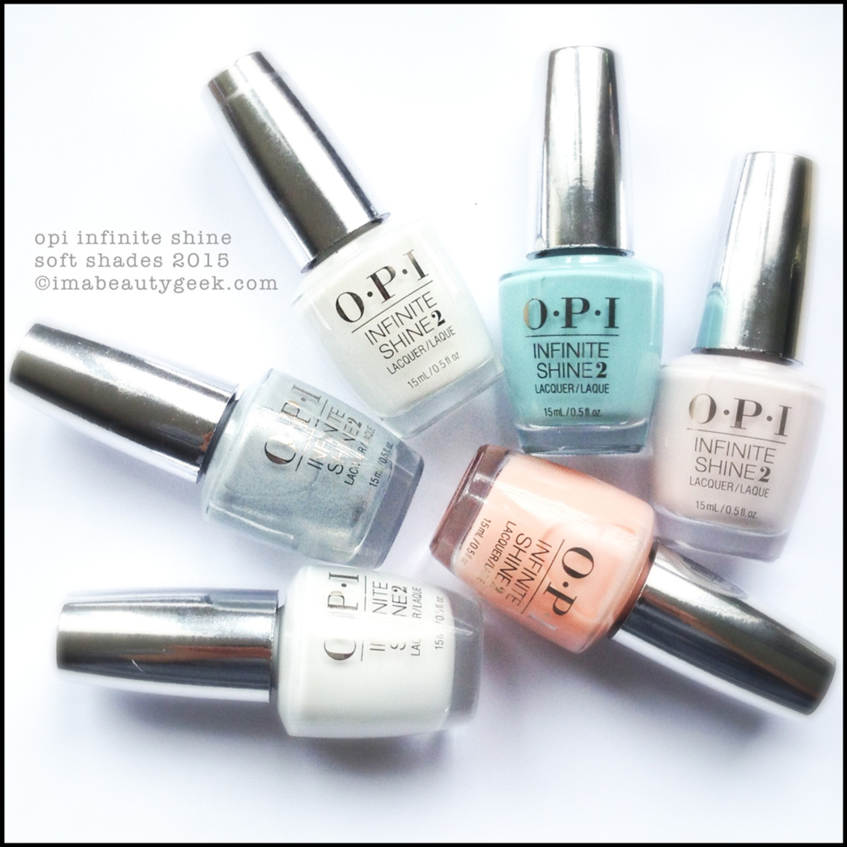 OPI Infinite Shine Soft Shades 2015 Beautygeeks