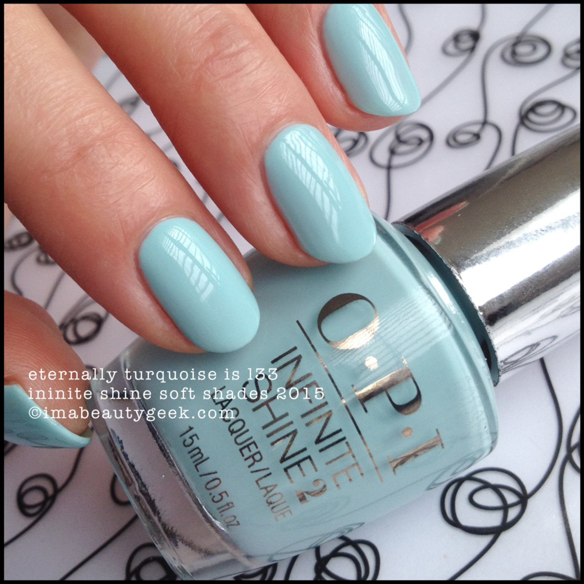 OPI Infinite Shine Eternally Turquoise OPI Soft Shades 2015