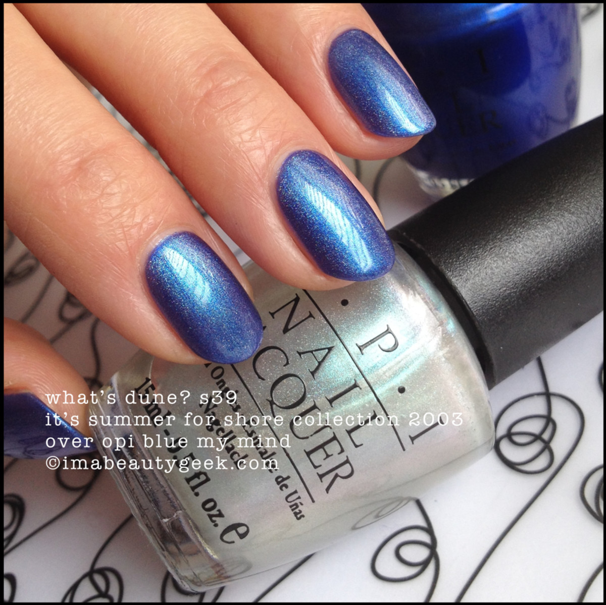 OPI What's Dune? S39 over OPI Blue My Mind B24 BLOPI
