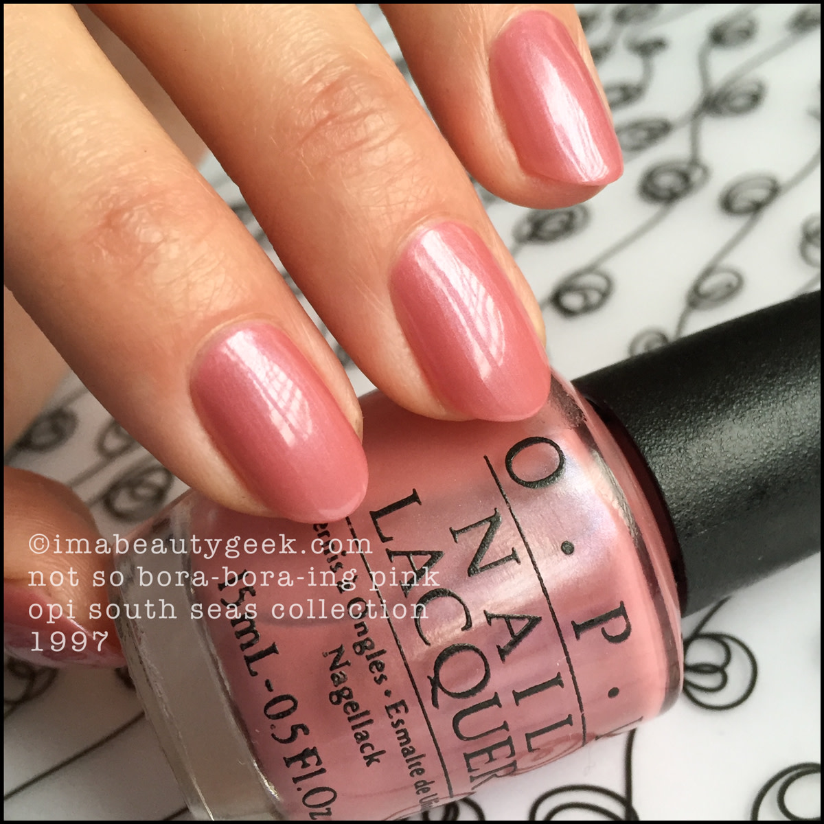 OPI Not So Bora Bora ing Pink Swatch South Seas Collection 1997