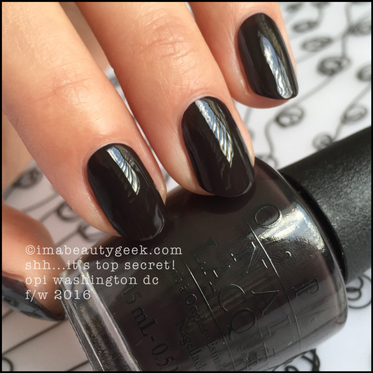 OPI Shh Its Top Secret_OPI Washington DC Collection 2016 Review Swatches Comparisons