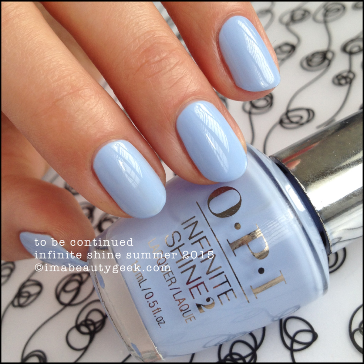 OPI Infinite Shine OPI To Be Continued Summer 2015