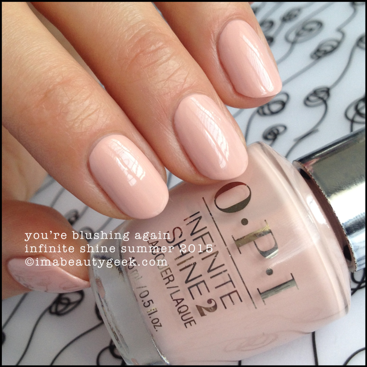OPI Infinite Shine OPI You're Blushing Again Summer 2015
