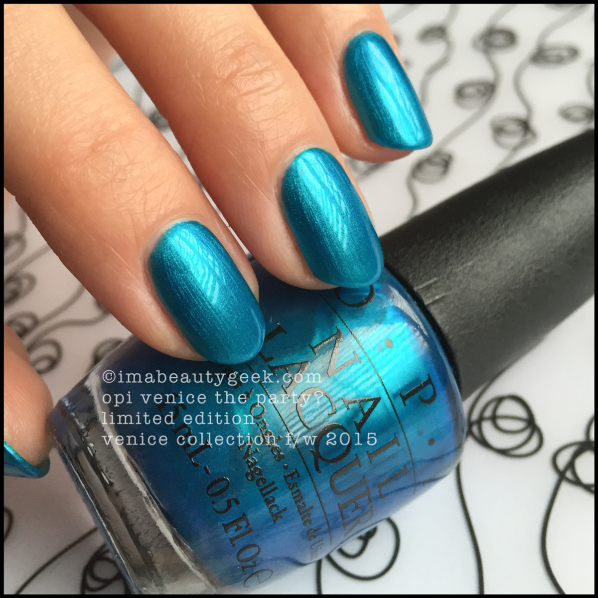 OPI Venice The Party Swatches 2015 Beautygeeks