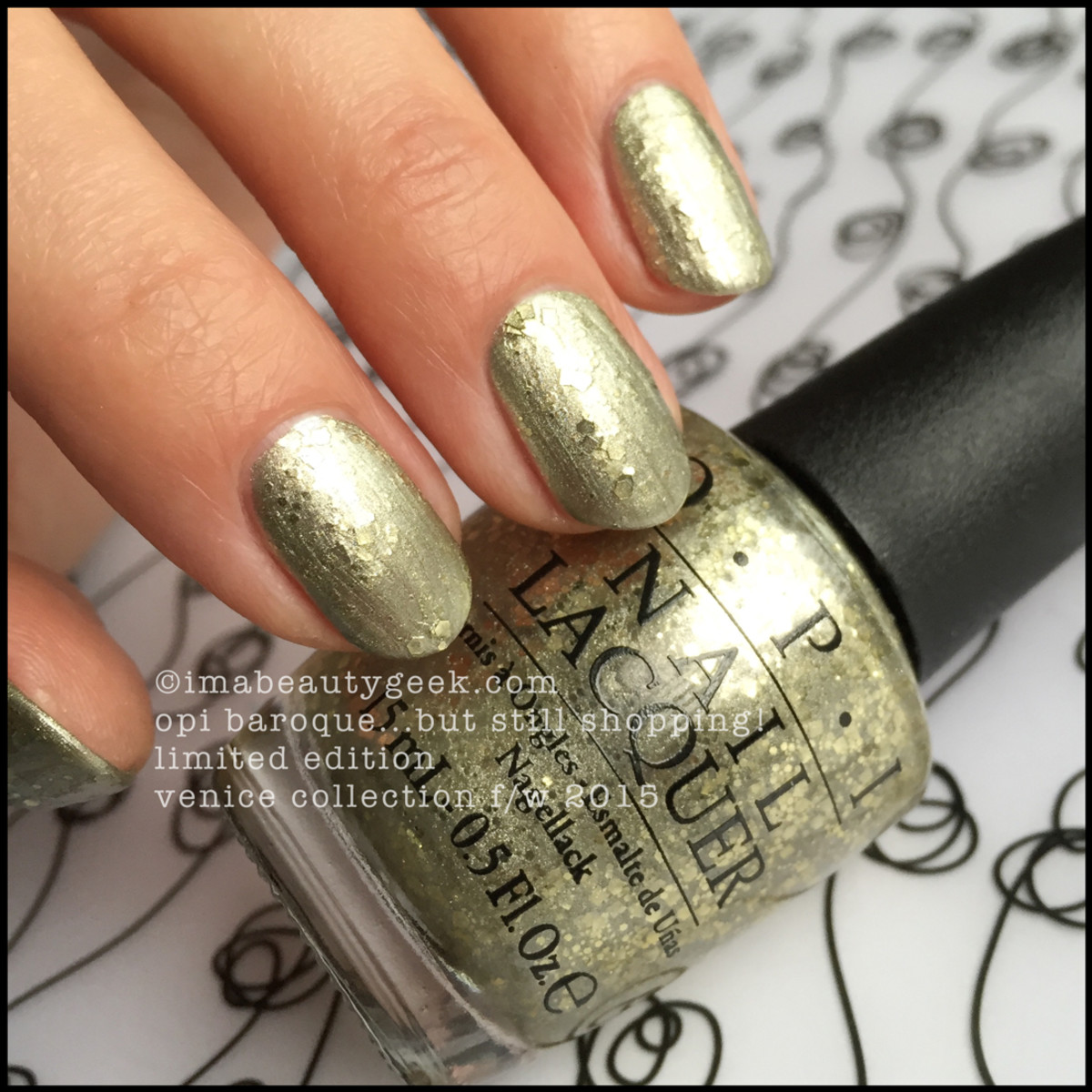 OPI Venice Swatches OPI Baroque But Still Shopping 2015 Beautygeeks