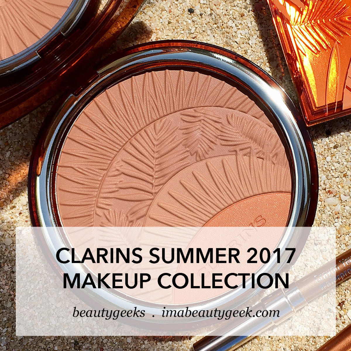 Clarins summer 2017 limited-edition makeup