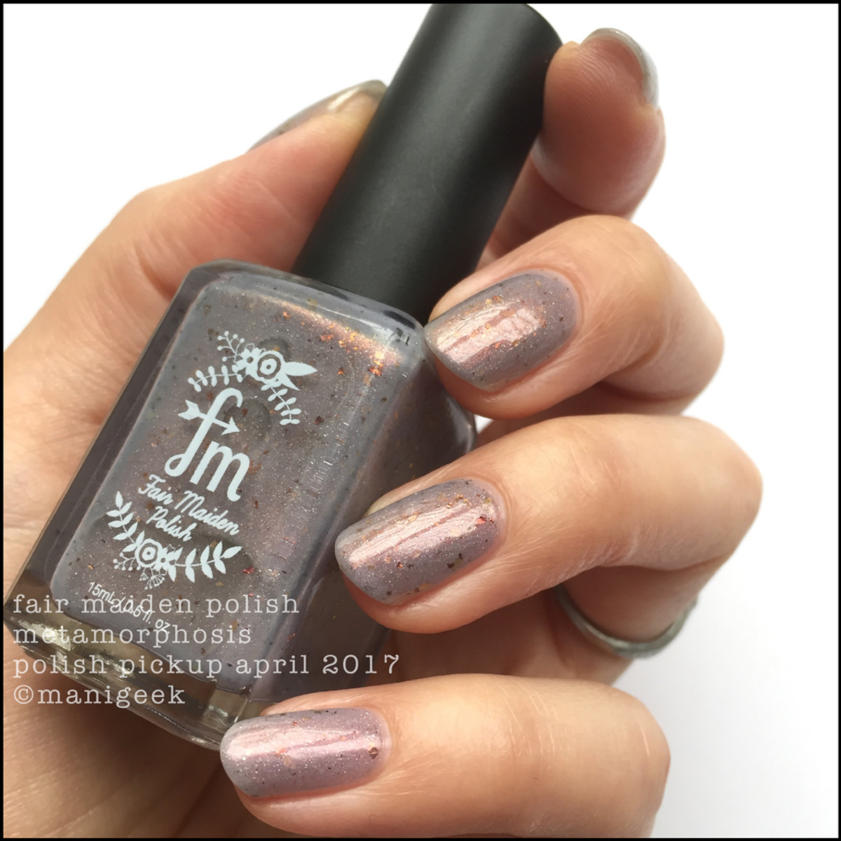 Fair Maiden Polish Metamorphosis 2_Polish Pickup April 2017