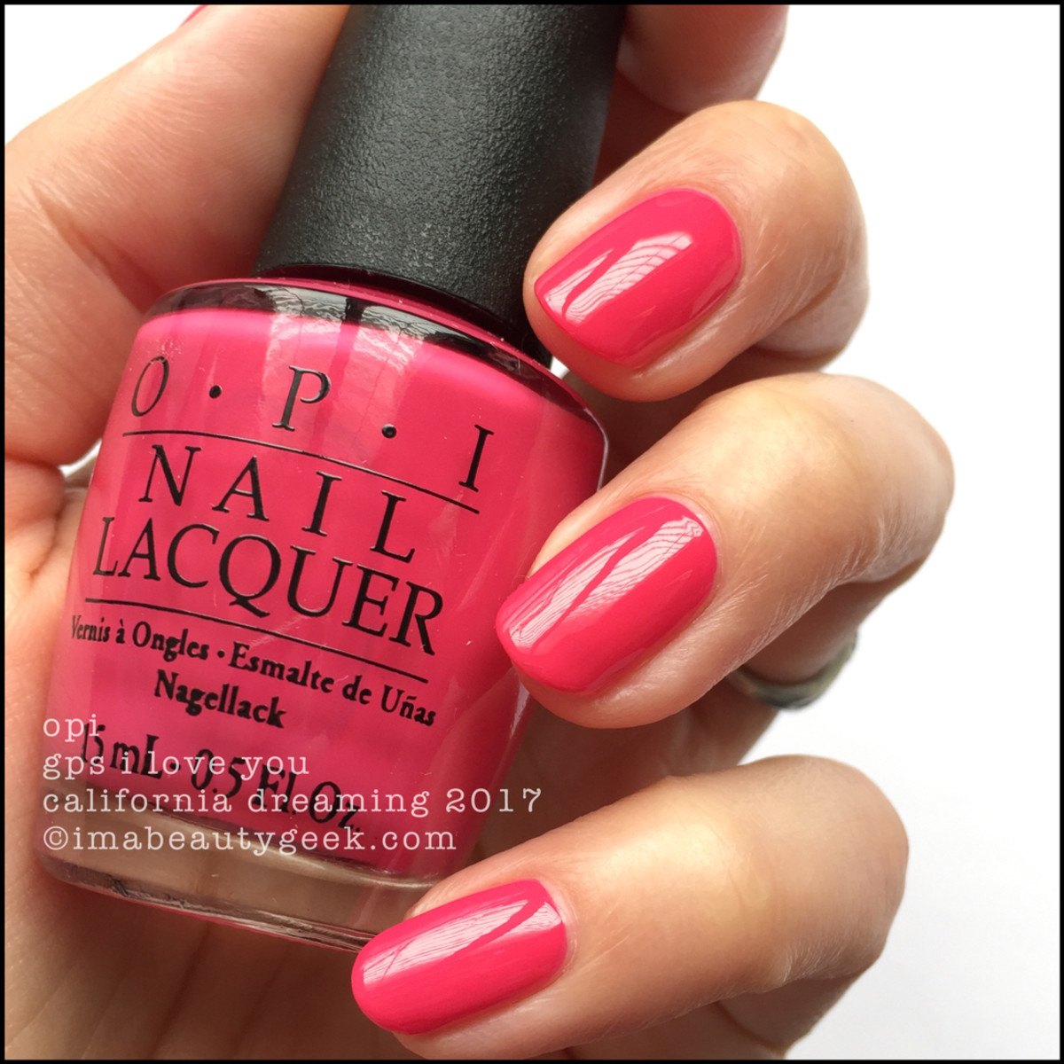 OPI GPS I Love You _ OPI California Dreaming Collection Swatches 2017