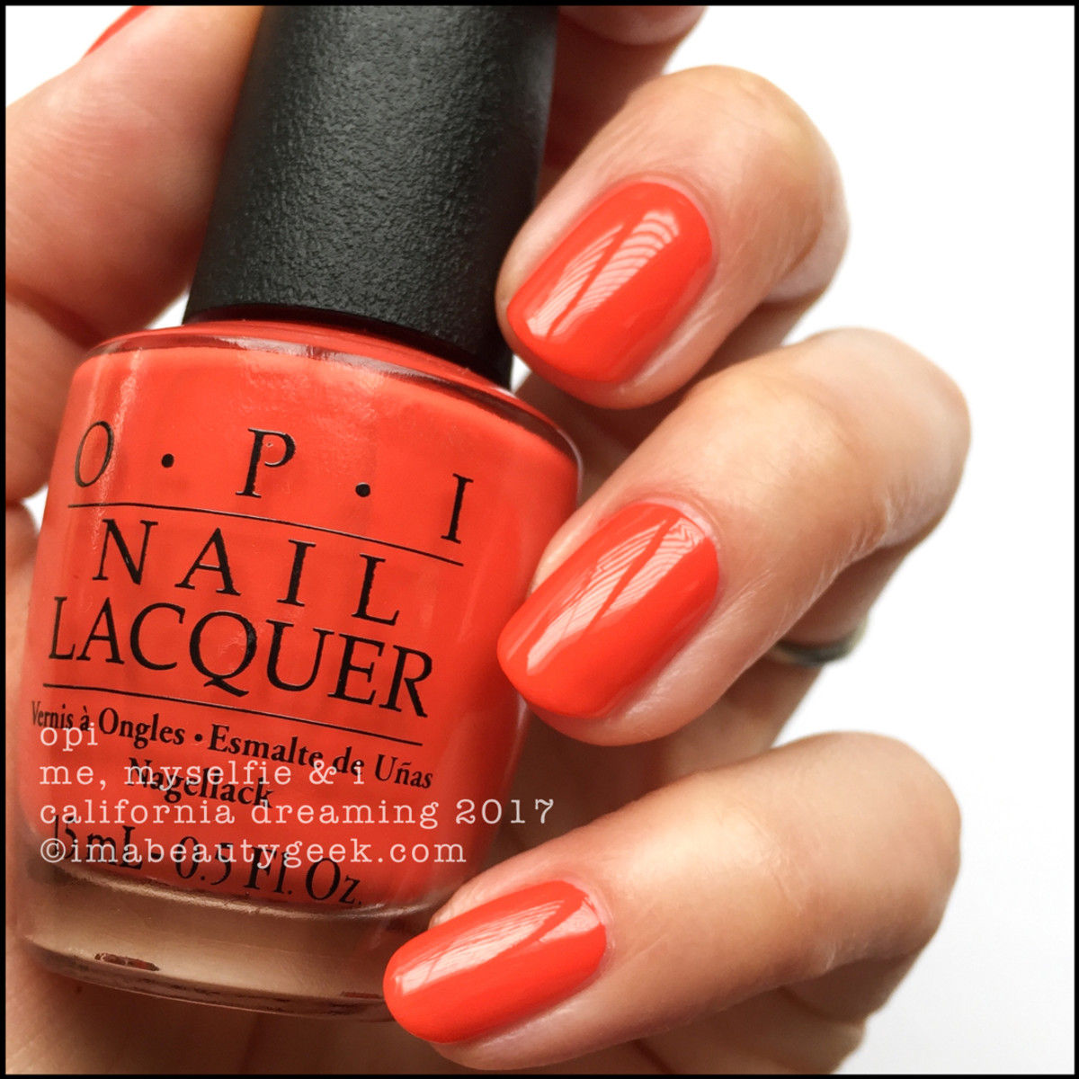 OPI Me Myselfie and I _ OPI California Dreaming Collection Swatches 2017