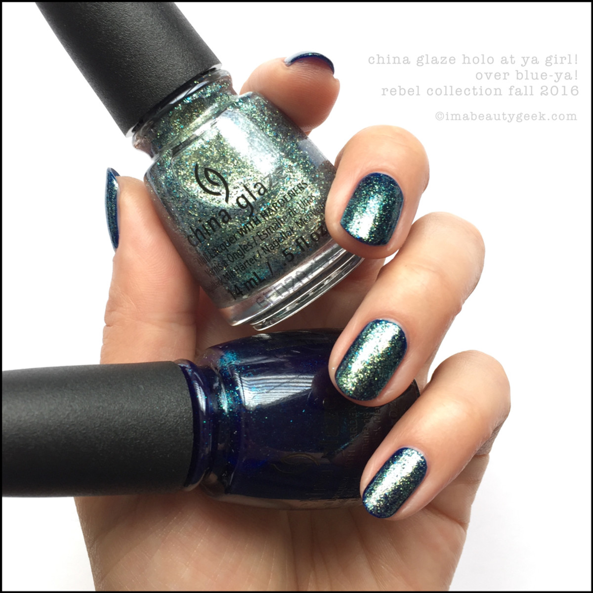 China Glaze Holo At Ya Girl over Blue Ya_China Glaze Rebel Collection Swatches 2016