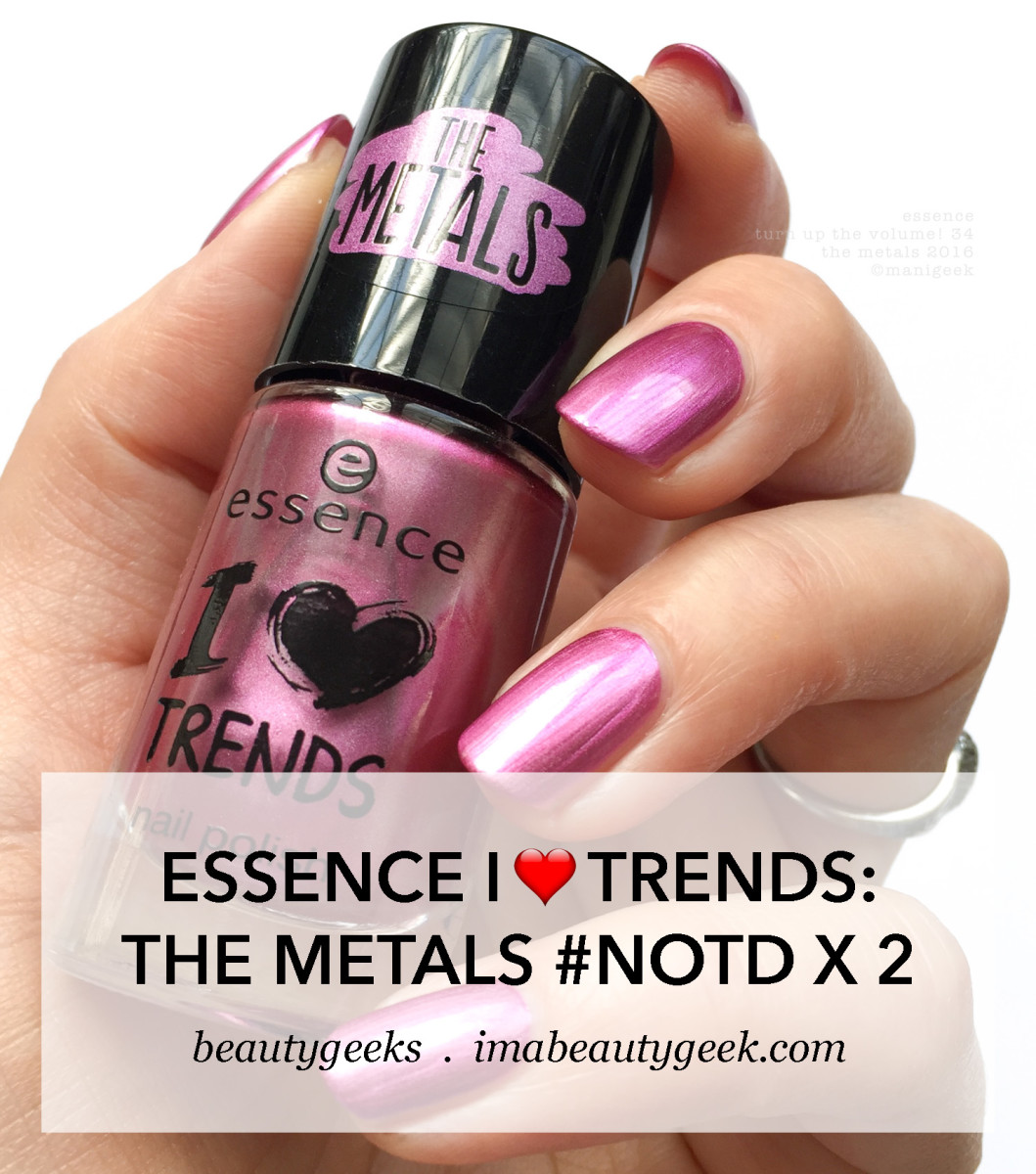 Essence Turn Up The Volume 34 NOTD_Essence The Metals Collection-MANIGEEK-BEAUTYGEEKS