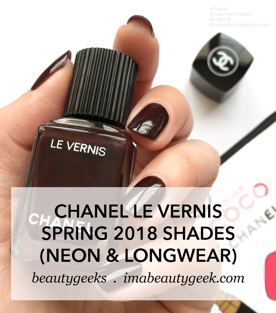 Chanel Le Vernis Spring 2018 New Shades Longwear and Neon-MANIGEEK-BEAUTYGEEKS