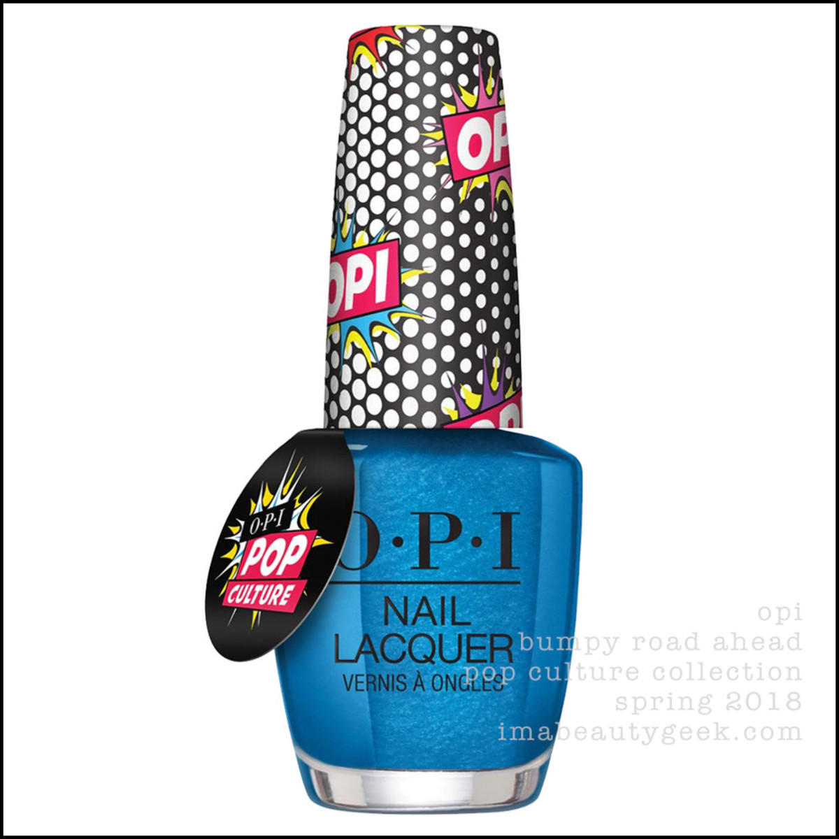OPI Pop Culture Collection 2018 - OPI Bumpy Road Ahead