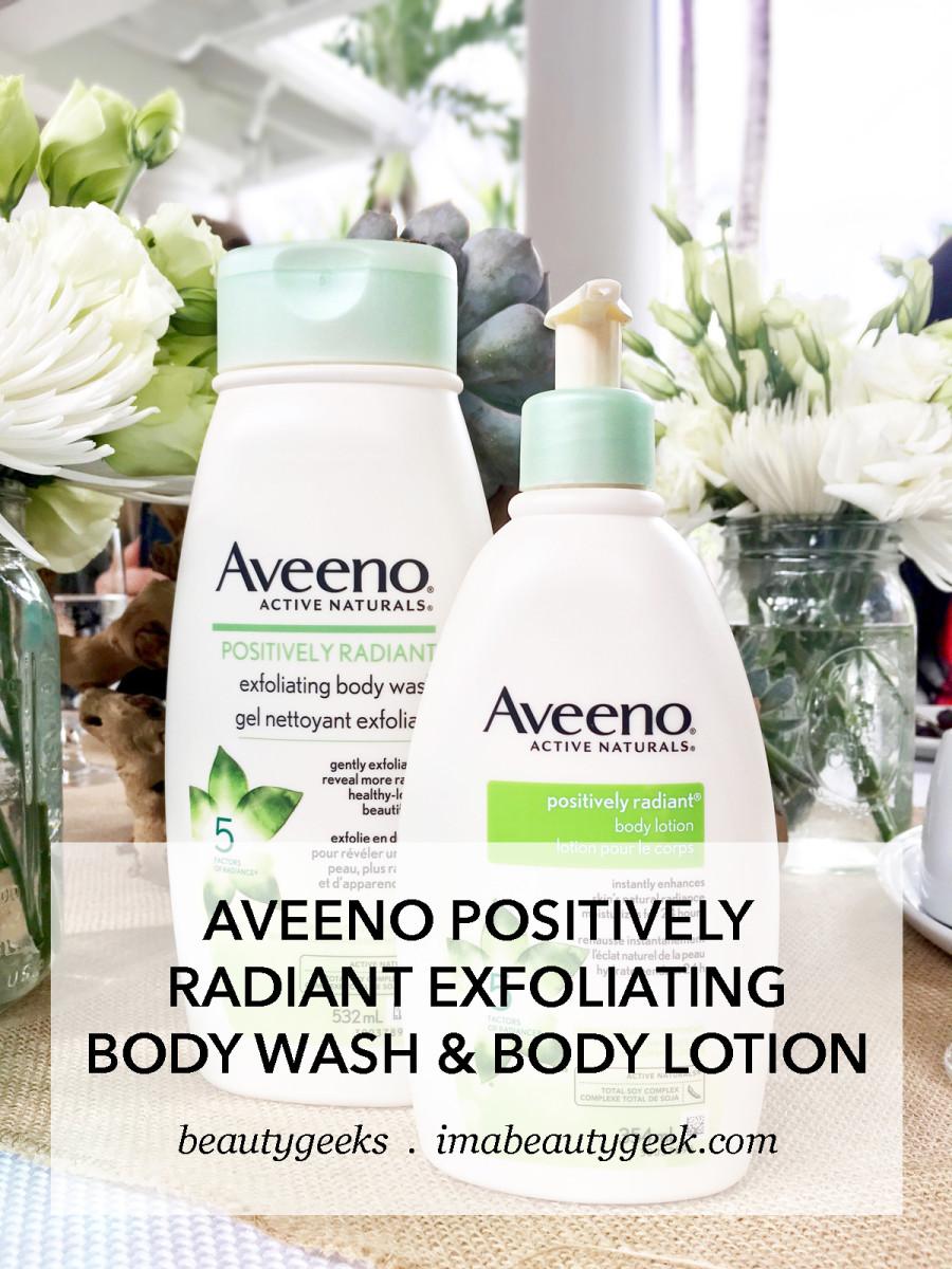 Aveeno Positively Radiant Exfoliating Body Wash and Body Lotion