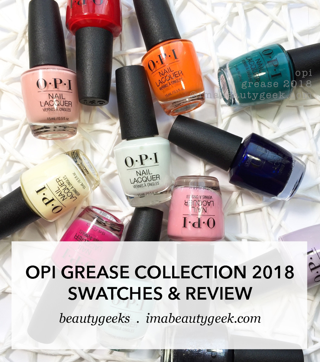 OPI Grease Collection Swatches Review ©Beautygeeks