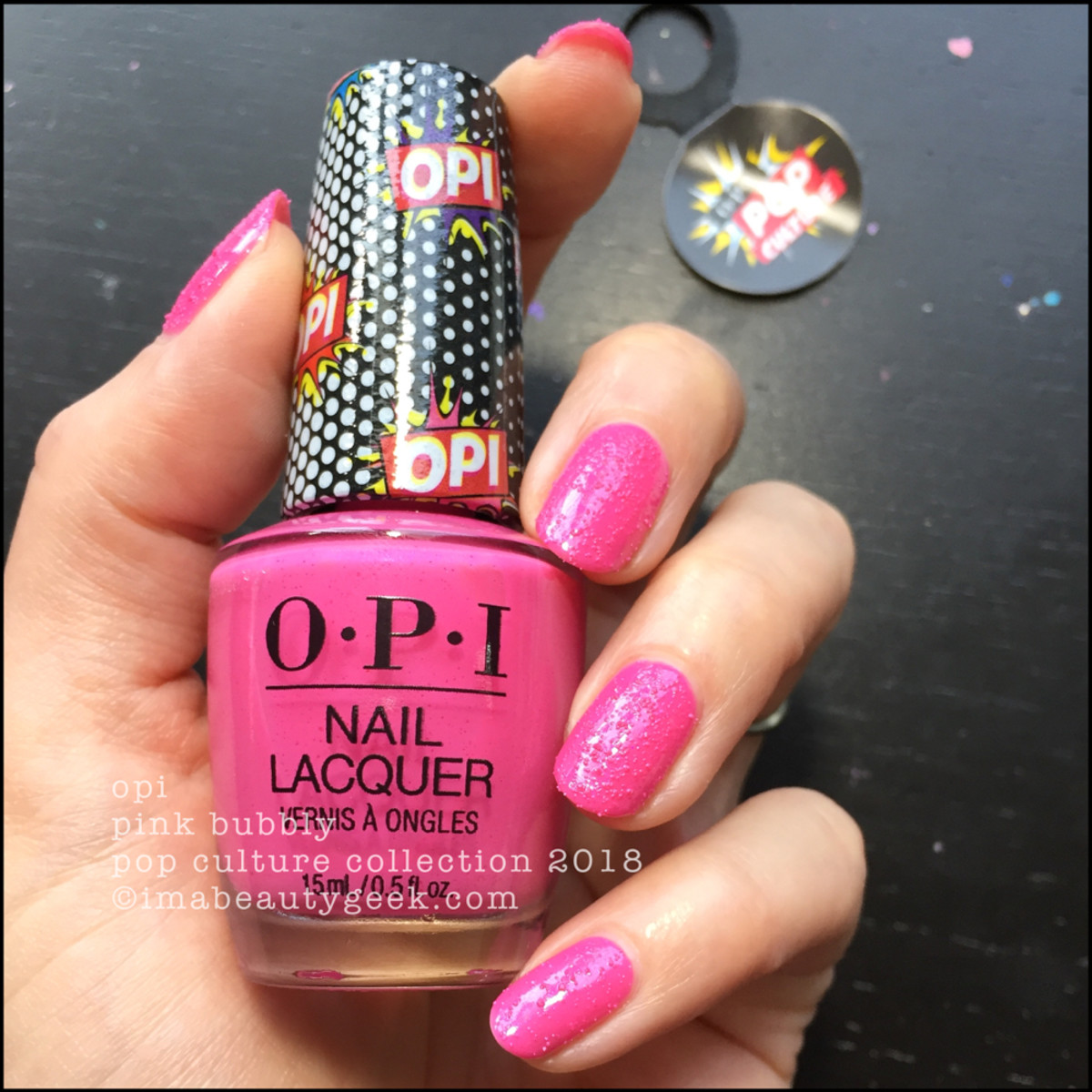 OPI Pink Bubbly - OPI Pop Culture 2018 2