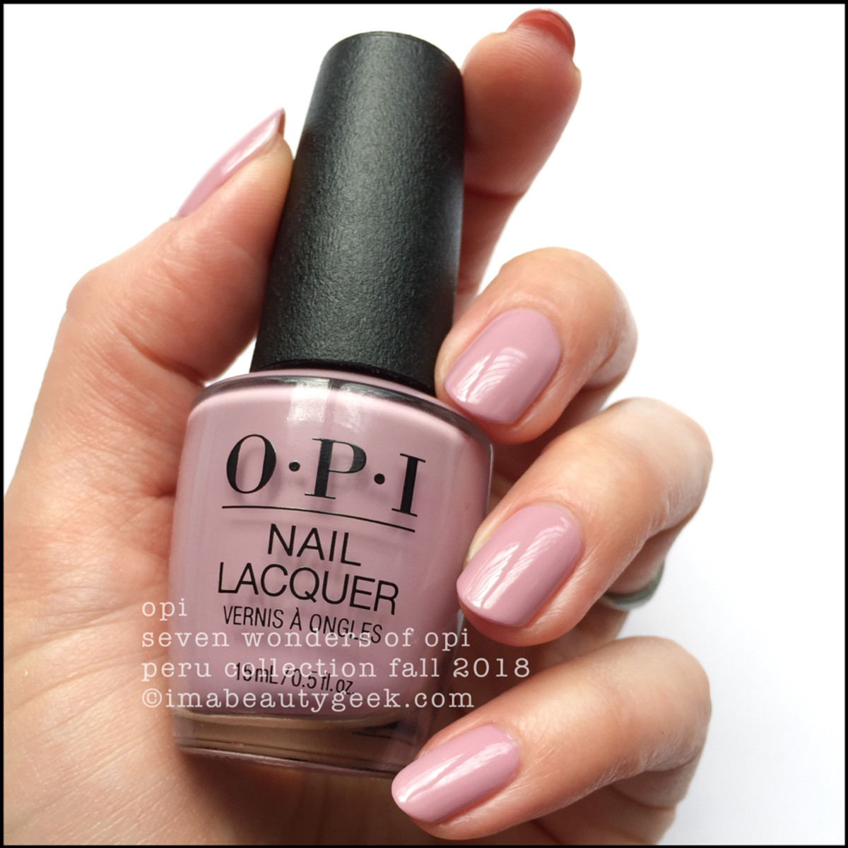 OPI Seven Wonders of OPI _ OPI Peru Collection Fall 2018