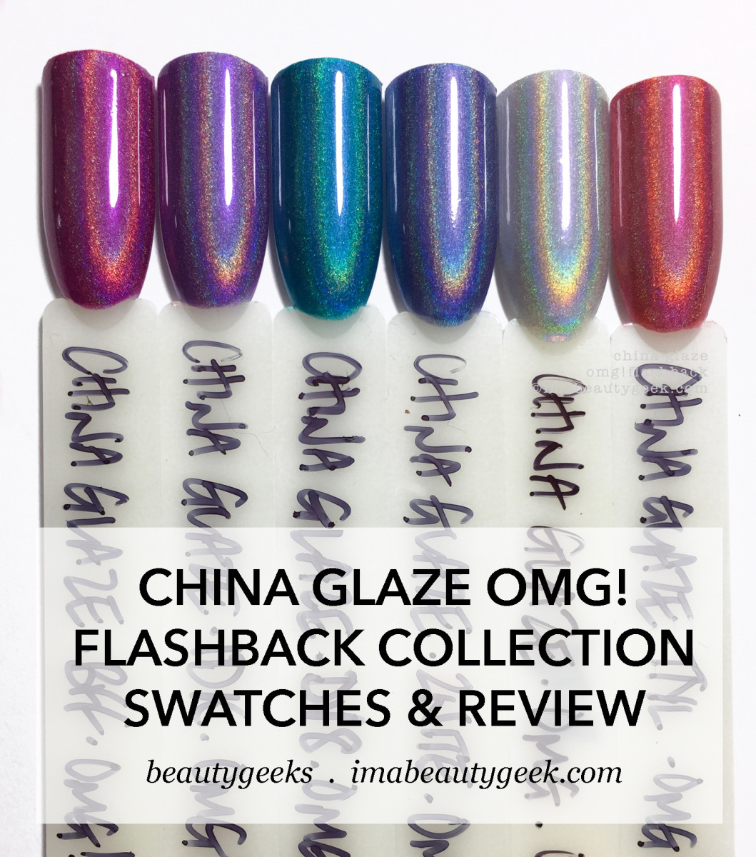 China Glaze OMG Flashback Collection Swatches Review 2018