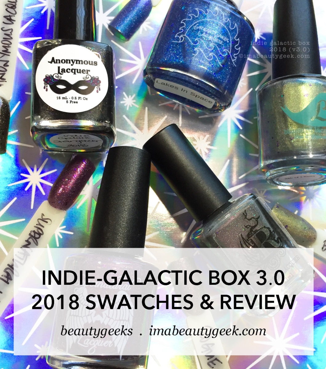 Indie Galactic Box 2018 v3 Swatches Review (1)