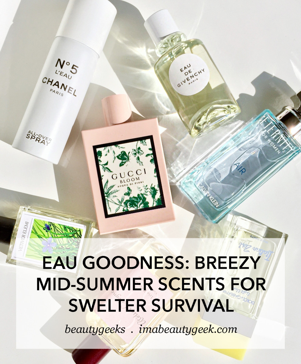 breezy summer fragrances 2018 for swelter survival