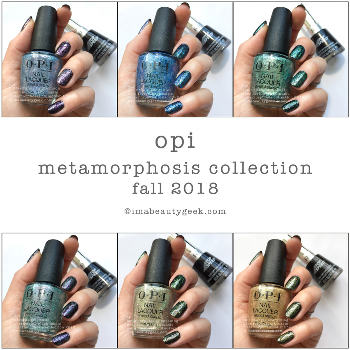 OPI Metamorphosis Collection 2018 Swatches Beautygeeks Composite