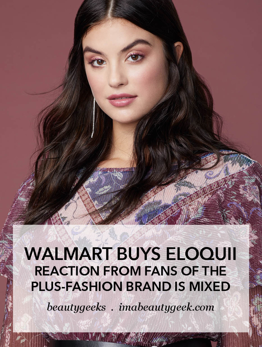 Walmart buys Eloquii and reaction from Eloquii fans is MIXED