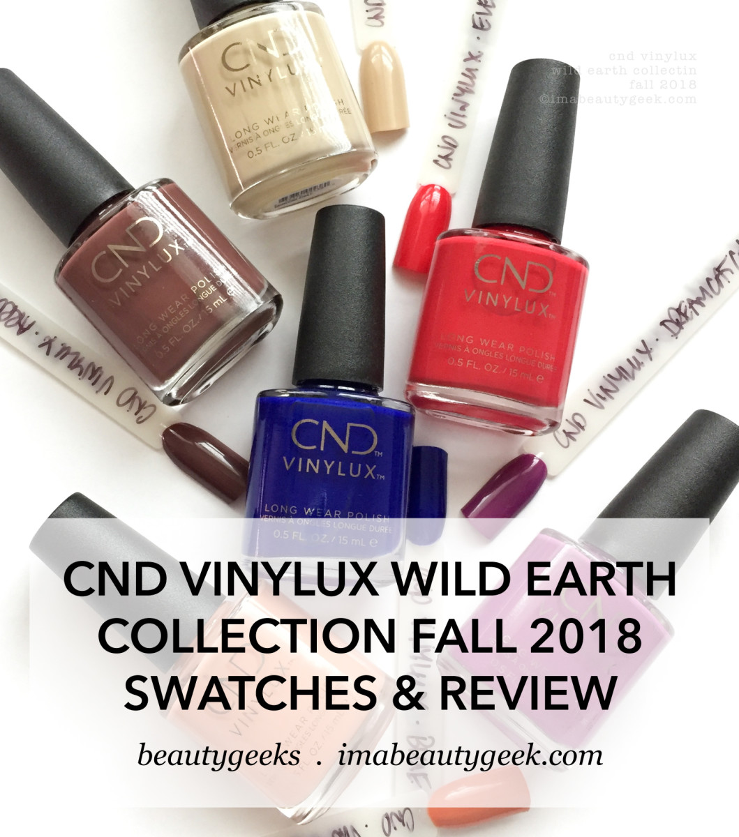 CND Vinylux Wild Earth Collection Fall 2018 Swatches Review