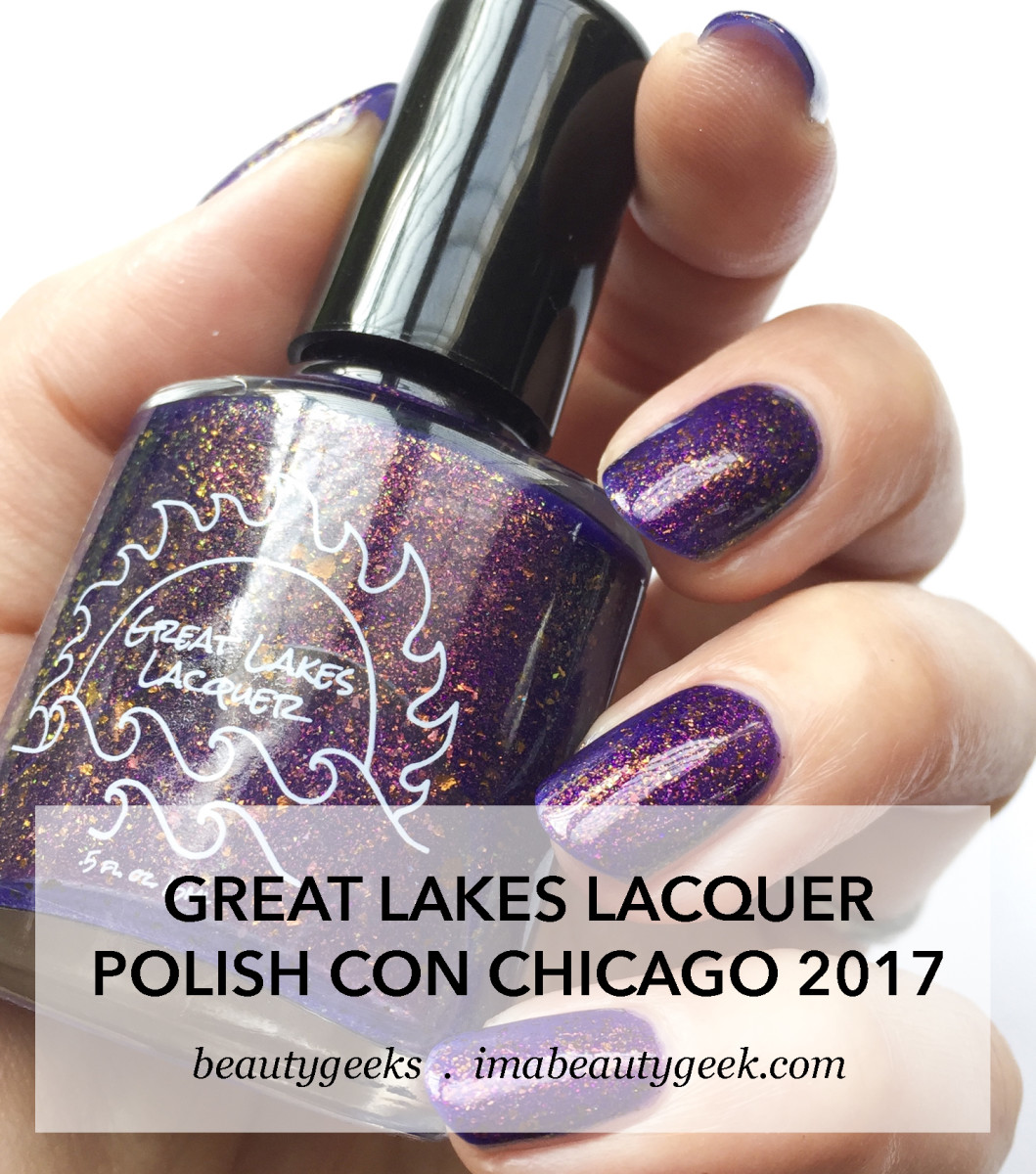 Great Lakes Lacquer _ Polish Con 2017 Chicago Limited Edition Swatches
