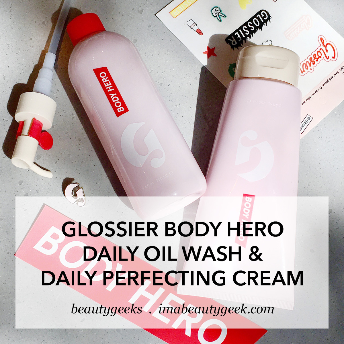 Glossier Body Hero Daily Oil Wash & Daily Perfecting Cream-BEAUTYGEEKS review
