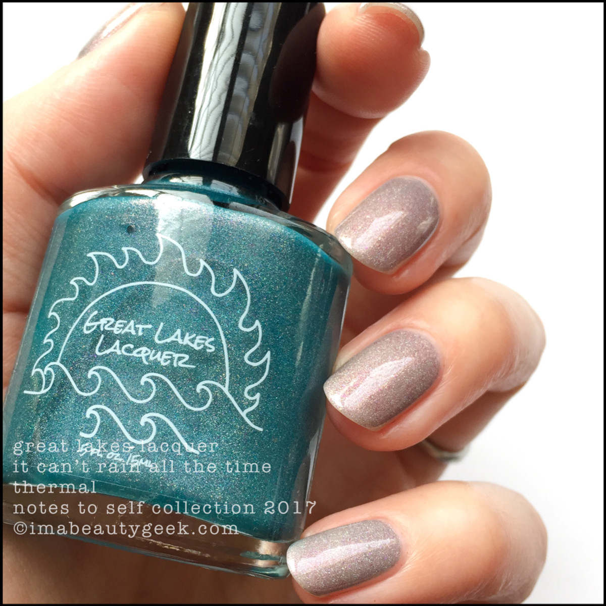 Great Lakes Lacquer It Can't Rain All The Time 3 _ Great Lakes Lacquer Notes to Self Thermal Collection 2017
