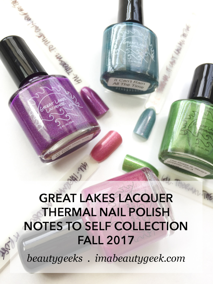 Great Lakes Lacquer Thermal Nail Polish Collection Notes to Self
