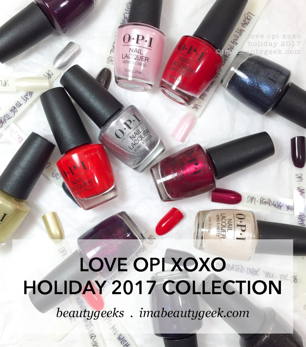 Love OPI XOXO swatches/review holiday 2017 collection-BEAUTYGEEKS