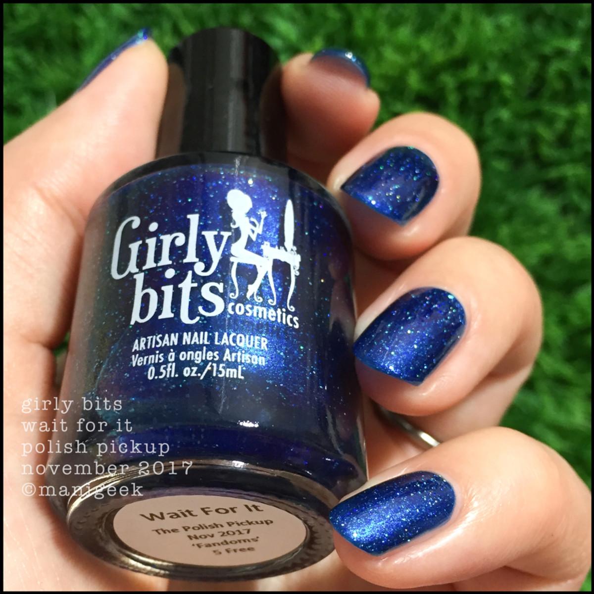 Girly Bits Wait For It 3 _ Girly Bits Polish Pickup November 2017