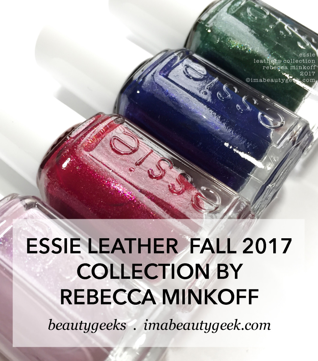 Essie Leathers Collection Rebecca Minkoff 2017 swatches and review
