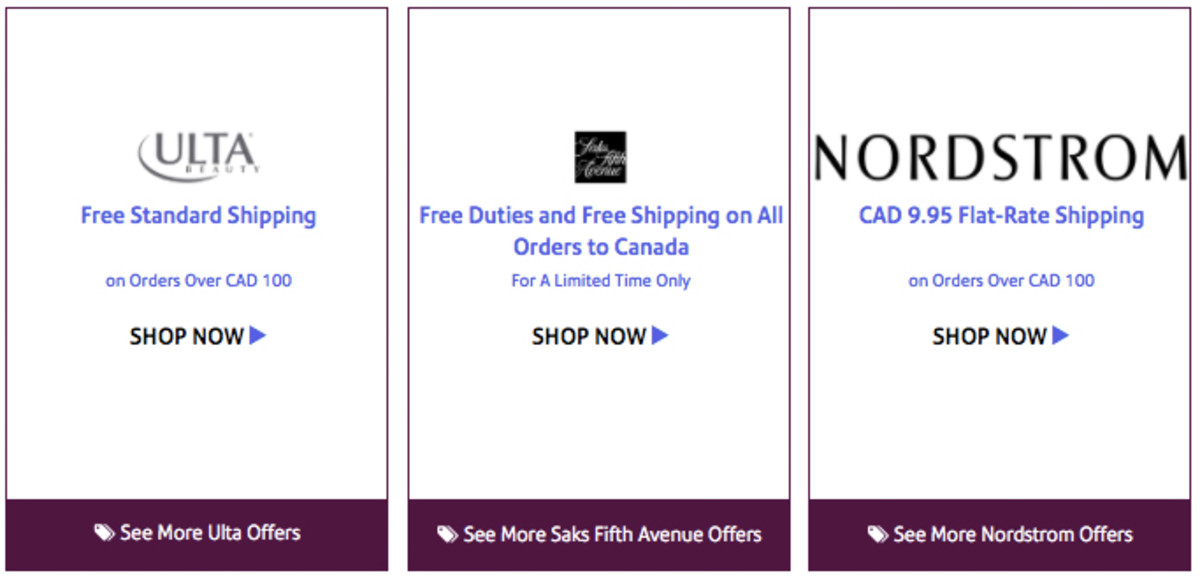 Conditional free shipping to Canada from Ulta and Saks Fifth Avenue; flat rate from Nordies