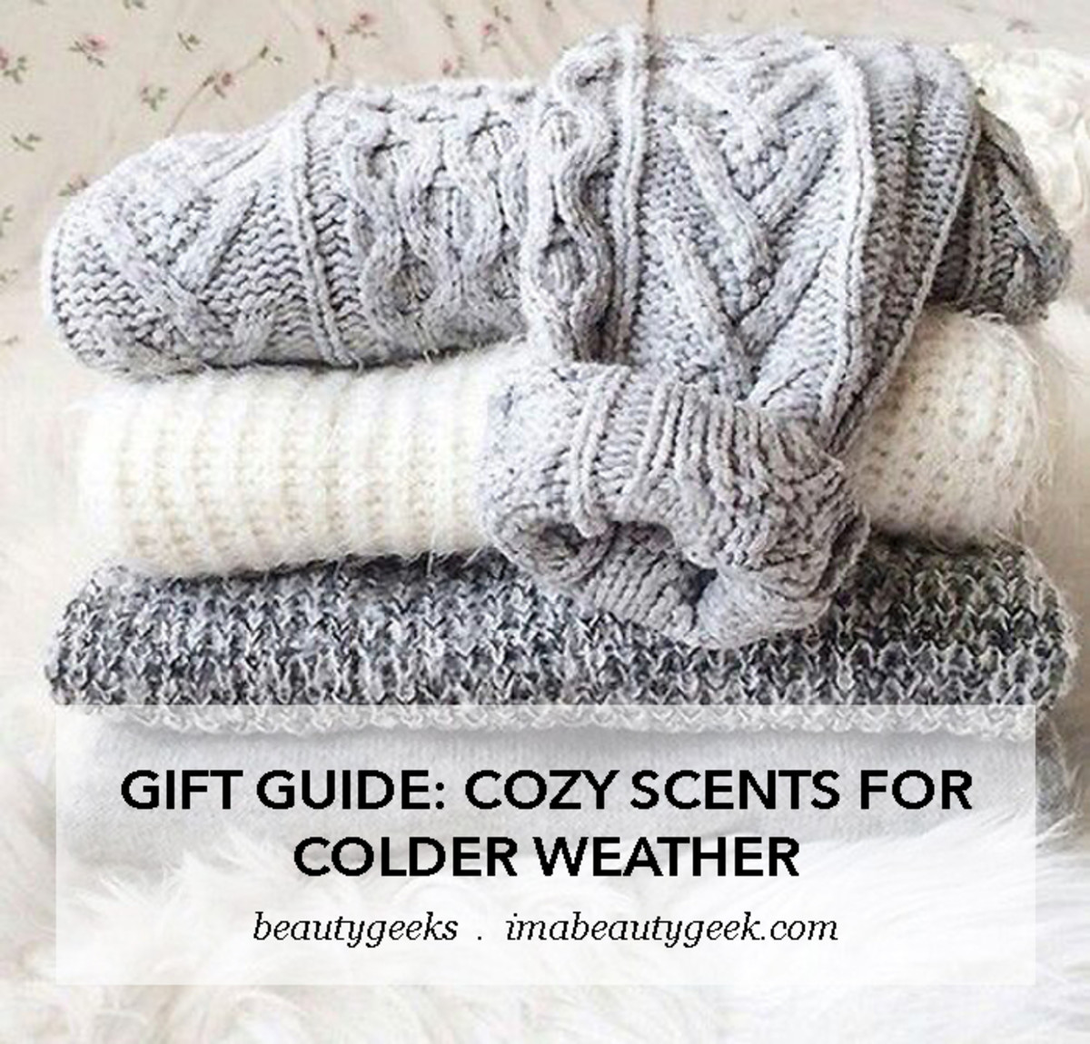 gift guide_cozy scents for colder weather-BEAUTYGEEKS