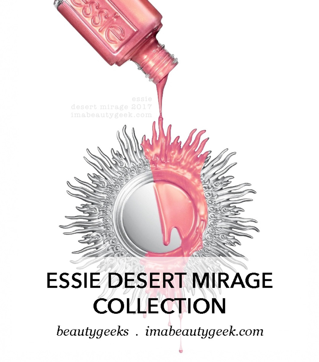 Essie Desert Mirage Collection Swatches Review-Beautygeeks