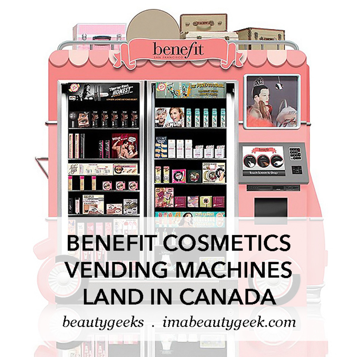 Benefit beauty vending machine automatic self-serve airport kiosk