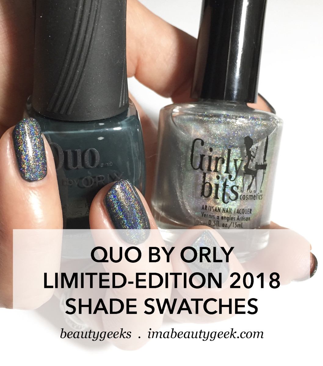 Quo by Orly Limited-Edition 2018 swatches Darlings of Defiance-MANIGEEK-BEAUTYGEEKS