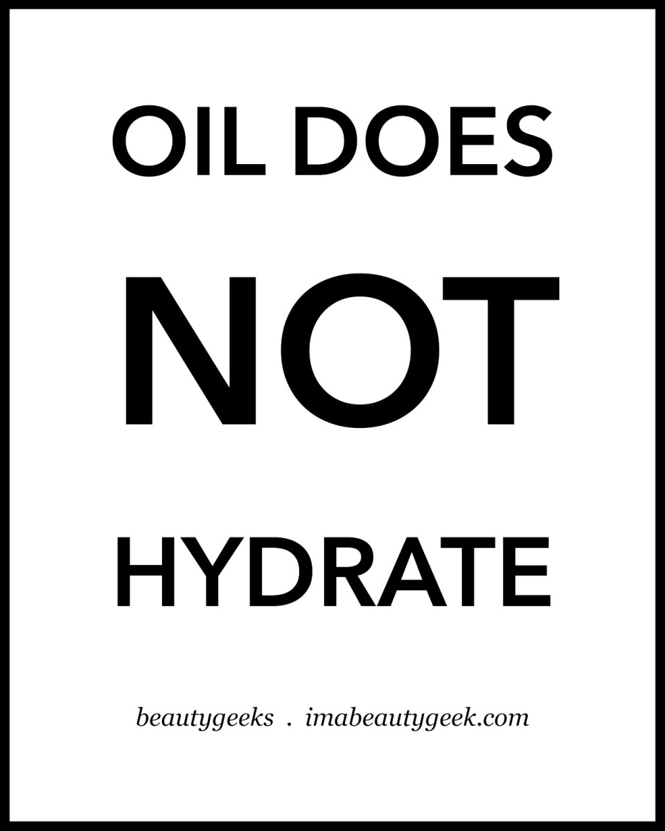 Oil Does Not Hydrate