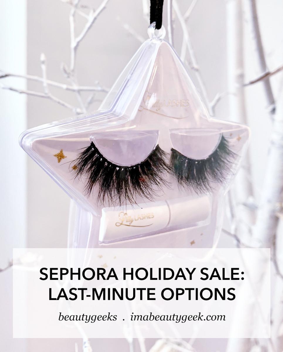 sephora holiday sale 2019 last minute options